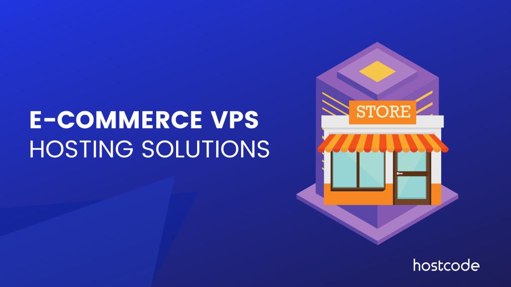 ecommerce-vps-hosting-hostcodelab